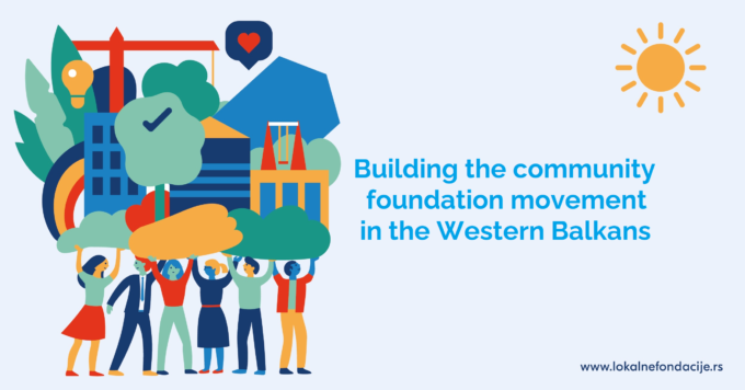 Building the community foundation movement in the Western Balkans: turning challenges into opportunities